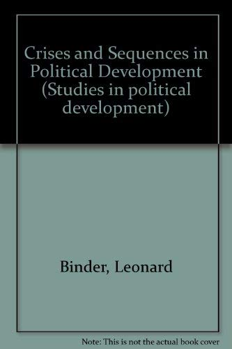 Crises and Sequences in Political Development. (SPD-7): Binder, Leonard, La