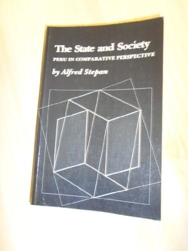 9780691021799: The State and Society: Peru in Comparative Perspective