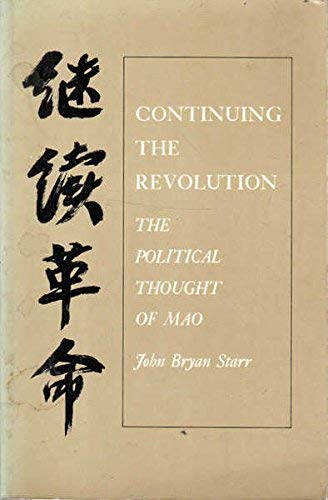 9780691021898: Continuing the Revolution: The Political Thought of Mao