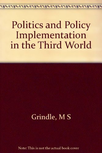 9780691021959: Politics and Policy Implementation in the Third World