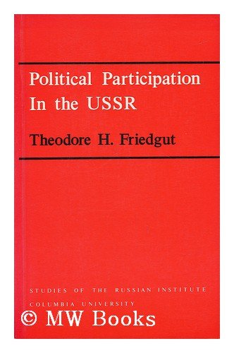 Political Participation in the USSR.: Friedgut, T H