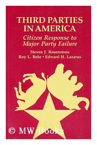 9780691022253: Third Parties in America: Citizen Response to Major Party Failure