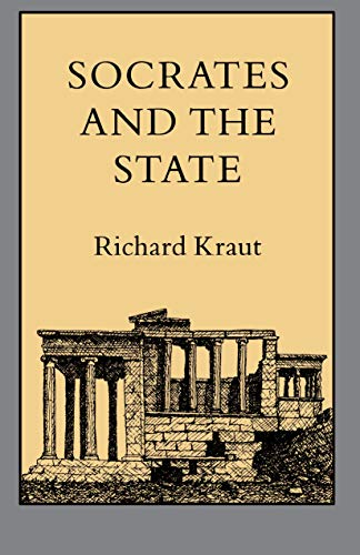 9780691022413: Socrates and the State