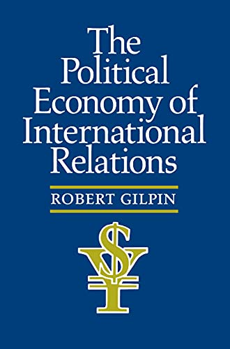 9780691022628: The Political Economy of International Relations