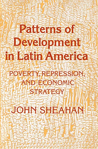 9780691022642: Patterns of Development in Latin America: Poverty, Repression, and Economic Strategy