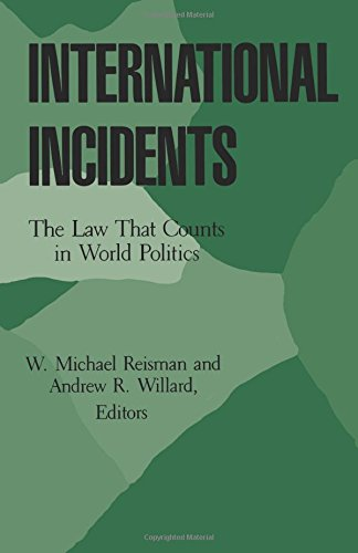 9780691022802: International Incidents: The Law That Counts in World Politics