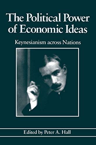 9780691023021: The Political Power of Economic Ideas: Keynesianism across Nations