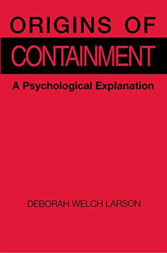 9780691023038: Origins of Containment