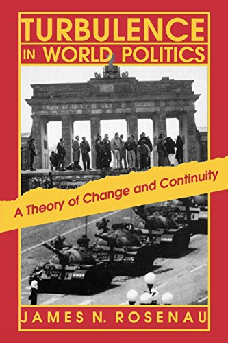 9780691023083: Turbulence in World Politics: A Theory of Change and Continuity (Princeton Paperbacks)