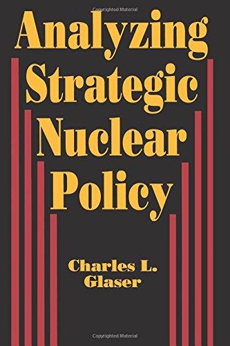 9780691023120: Analyzing Strategic Nuclear Policy (Princeton Legacy Library)