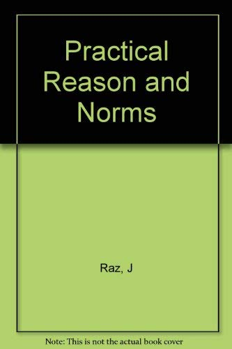9780691023205: Practical Reason and Norms