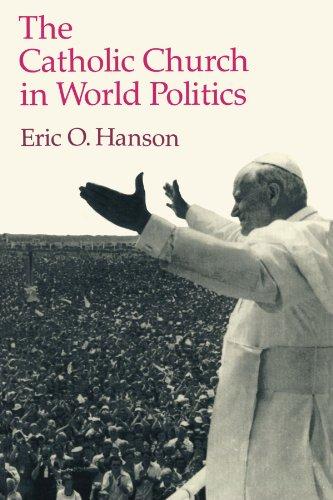 9780691023274: The Catholic Church in World Politics