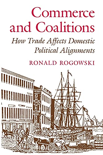 9780691023304: Commerce and Coalitions: How Trade Affects Domestic Political Alignments