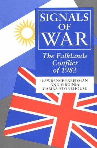 9780691023441: Signals of War: The Falklands Conflict of 1982