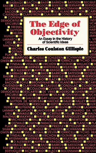 Edge of Objectivity - Gillispie, Charles Coulston