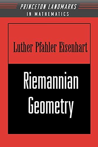 Riemannian Geometry (Paperback): Luther Pfahler Eisenhart