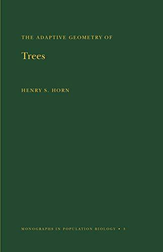 9780691023557: Adaptive Geometry of Trees. (MPB-3), Volume 3 (Monographs in Population Biology)