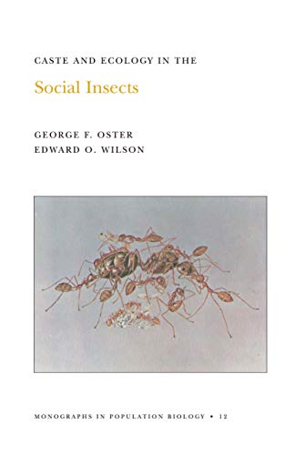 9780691023618: Caste and Ecology in the Social Insects. (MPB-12), Volume 12 (Monographs in Population Biology)
