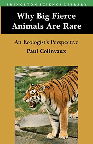 9780691023649: Why Big Fierce Animals Are Rare: An Ecologist's Perspective