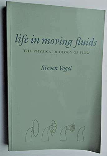 9780691023786: Life in Moving Fluids: The Physical Biology of Flow