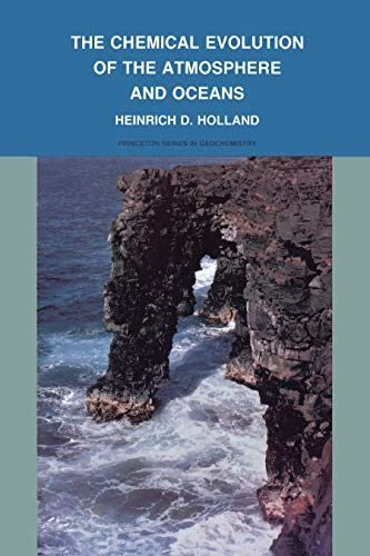 9780691023816: The Chemical Evolution of the Atmosphere and Oceans (Princeton Series in Geochemistry)