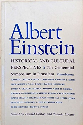Albert Einstein, Historical and Cultural Perspectives: The: Arthur I. Miller,