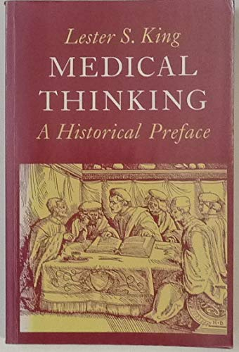 9780691023854: Medical Thinking: A Historical Preface (Princeton Legacy Library)