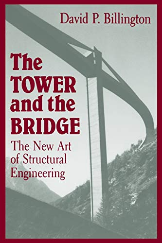 9780691023939: The Tower and the Bridge: The New Art of Structural Engineering