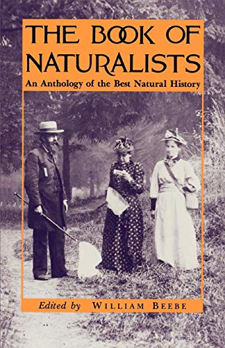 The Book of Naturalists: William Beebe