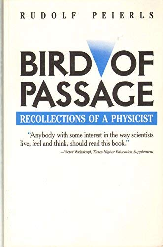 9780691024165: Bird of Passage: Recollections of a Physicist (Princeton Legacy Library)