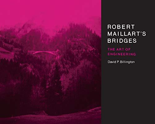 9780691024219: Robert Maillart's Bridges