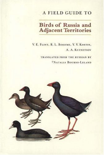 9780691024301: A Field Guide to Birds of Russia and Adjacent Territories