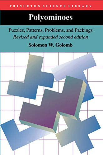 9780691024448: Polyominoes: Puzzles, Patterns, Problems, and Packings