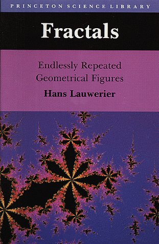 Fractals: Endlessly Repeated Geometrical Figures - Lauwerier, H. A.;Lauwerier, Hans