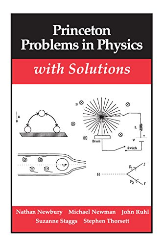 9780691024493: Princeton Problems in Physics with Solutions