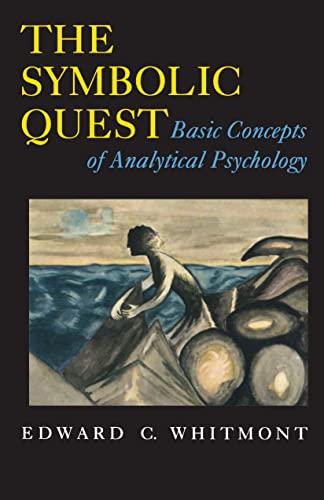 The Symbolic Quest - Edward C. Whitmont