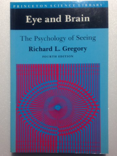 9780691024561: Eye and Brain: The Psychology of Seeing (Fifth Edition): Princeton Science Library
