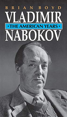 Vladimir Nabokov: The American Years (Paperback): Brian Boyd