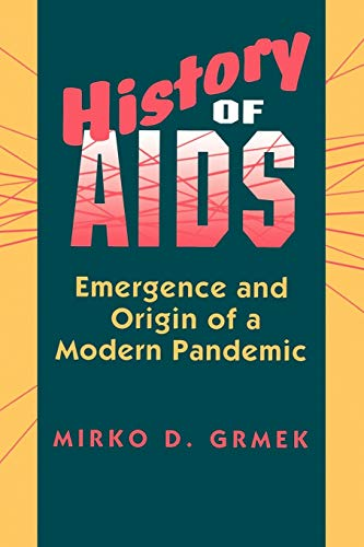 9780691024776: History of AIDS: Emergence and Origin of a Modern Pandemic