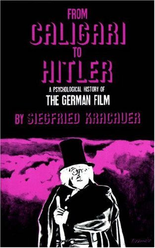 9780691025056: From Caligari to Hitler, a Psychological History of the German Film,