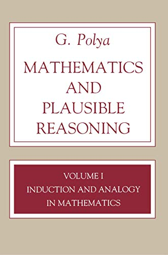 9780691025094: 001: Mathematics and Plausible Reasoning, Volume 1: Induction and Analogy in Mathematics