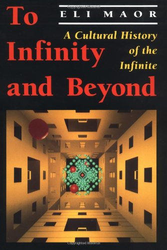 TO INFINITY AND BEYOND. A Cultural History of the Infinite.