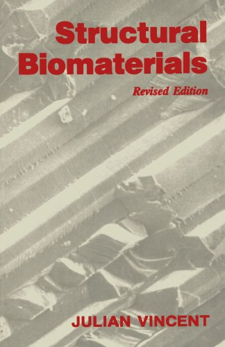 Structural Biomaterials - Julian F.V. Vincent