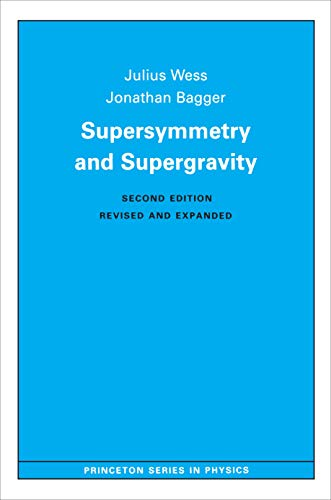 9780691025308: Supersymmetry and Supergravity (Princeton Series in Physics)