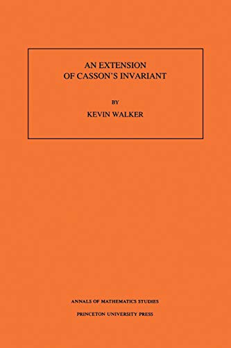 9780691025322: An Extension of Casson's Invariant. (AM-126)