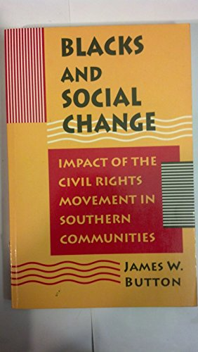 BLACKS AND SOCIAL CHANGE: IMPACT OF THE CIVIL RIGHTS MOVEMENT IN SOUTHERN COMMUNITIES
