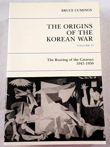 9780691025384: Origins of the Korean War, Vol. 2: The Roaring of the Cataract, 1947-1950