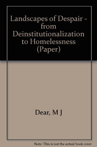 9780691025407: Landscapes of Despair: From Deinstitutionalization to Homelessness (Princeton Legacy Library)