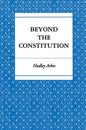 9780691025544: Beyond the Constitution