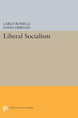 9780691025605: Liberal Socialism